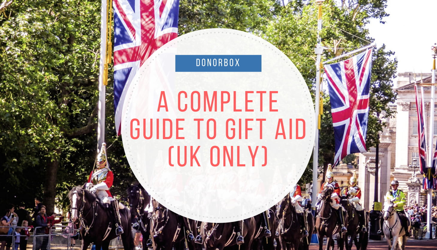 A Complete Guide to Gift Aid (UK Only)