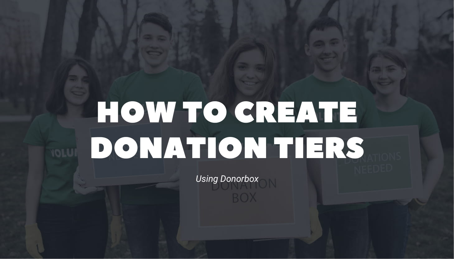 How to Create Donation Tiers Using Donorbox
